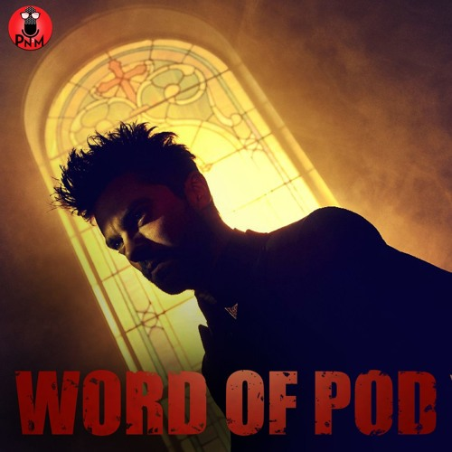 Episode 33 - Word of Pod