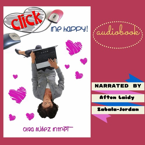 Click Me Happy! A Romantic Novella with Three Endings  audiobook sample
