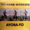 'Axe Chop' - The Hard Workers (1988)