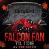 Falcon Fan Til I Die produced By Top Notch