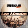 Emusic4All Podcast Vol. 3 - Leo Mendes