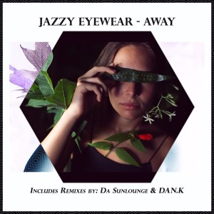 Away  by Jazzy Eyewear