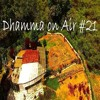 Dhamma On Air #21 Audio: Right View vs. Nihilism