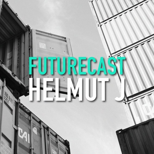 Futurecast #1 - Helmut J