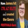 HHM 004: How James Cox Hit Ctrl Alt Delete and Created The Genre Festivals Gem
