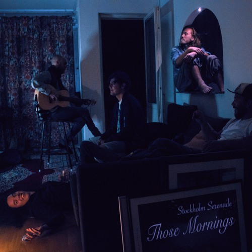 Those Mornings - Full Album