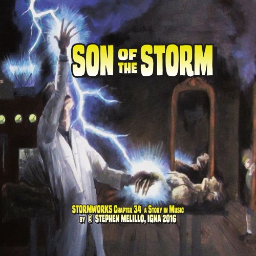 SON of the STORM by Stephen Melillo, Excerpts
