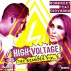 Robkrest Ft Giovanna - High voltage (Miguel Picasso Remix) Out Now 31 August