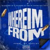 WHERE IM FROM - ft. NO GOOD, J STONE, AD & JAYO FELONY - PROD. BY AARJAYONTHEBEAT