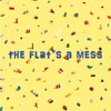 The Flat's A Mess - Dodie Clark ft. Evan Edinger