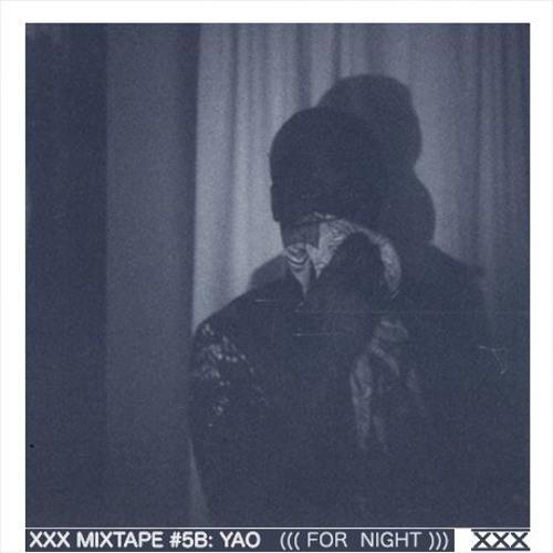 XXX Gallery HK (xxxgallery.hk) Mixtape #5B- for night - Mixed by Yao