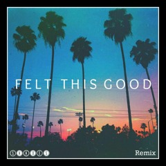 Kap Slap ft. M. Bronx - Felt This Good (SHADES Remix)