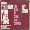 Roy Clark/Yesterday When I Was Young.