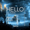 Adele - Hello (Melodic/Liquid Dubstep Remix)