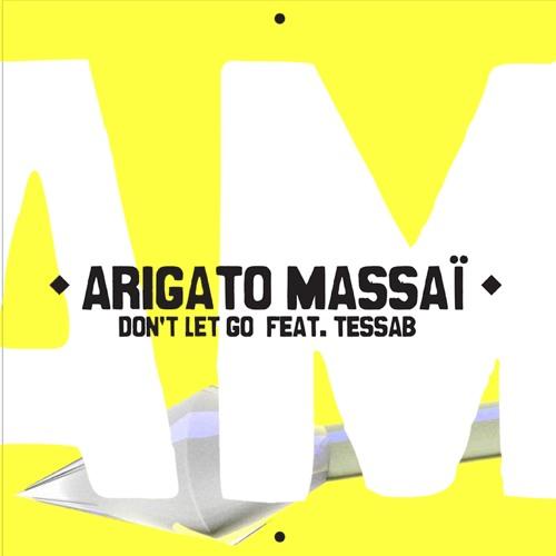 Don't let go Feat TessaB (Album Version)