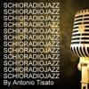 JAZZ JAZZ solamente Jazz - SCHIORADIOJAZZ Puntata del 17 /08/2016