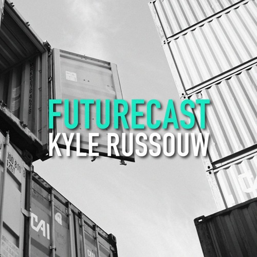Futurecast #2 - Kyle Russouw