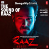 The Sound of Raaz (Raaz Reboot) by jubin