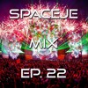 sPACEje Mix EP. 22