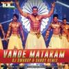 Vande Mataram (ABCD-2) - DJ Swarup & Sandy