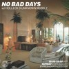 No Bad Days w/ Hollick & Unknown Mobile - 14.08.16