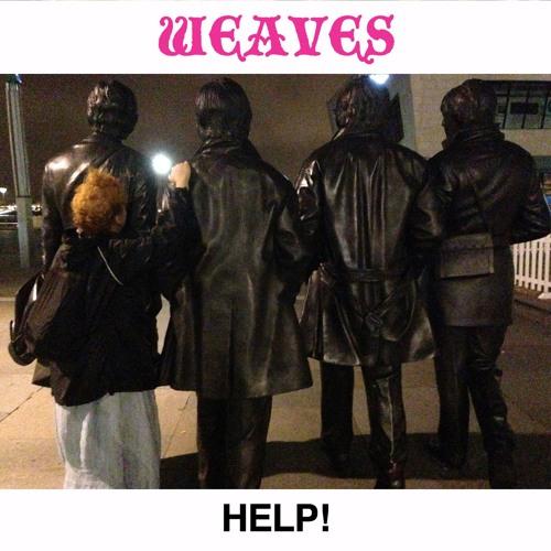 Weaves - Help (Beatles Cover)