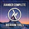Juanber Complete BIG ROOM Tools · FREE DOWNLOAD ·