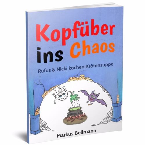 Leseprobe Kopfpüber ins Chaos Band I Rufus und Nicki kochen Krötensuppe, Kap. 2