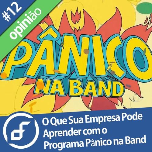 Daily Insight 12: O Que Sua Empresa Pode Aprender com o Programa Pânico na Band