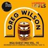 NSA Guest Mix Vol 15. Greg Wilson