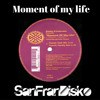 Moment of my life - Bobby D'Ambrosio feat Michelle Weeks - SanFranDisko Re-Edit #FreeDownload