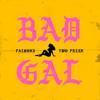 Falcons & Two Fresh - Bad Gal