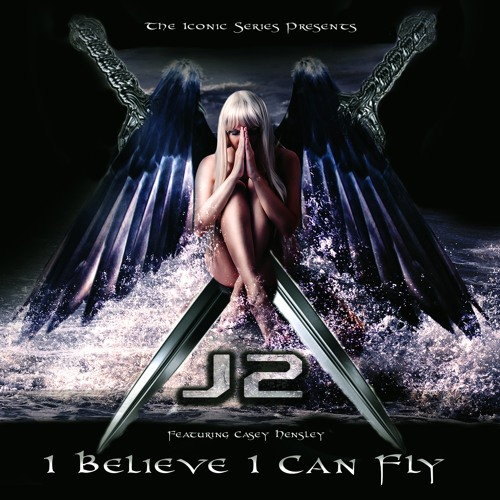 J2 'I Believe I Can Fly' EPIC TRAILER VERSION Feat. Casey Hensley
