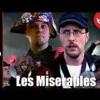 Les Miserables - Nostalgia Critic One Big Song