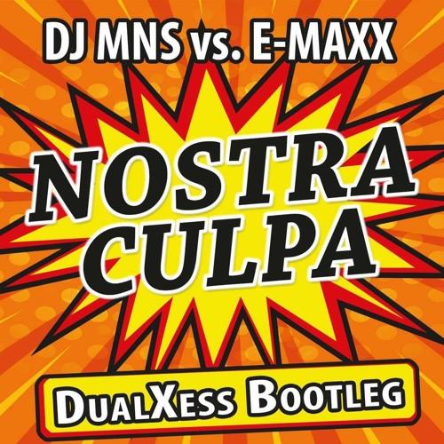DJMNS vs. E-MaxX - Nostra Culpa (DualXess 2016 Bootleg)