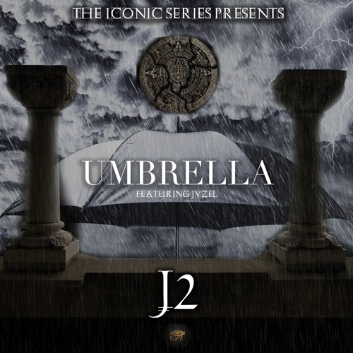 J2 'Umbrella' EPIC TRAILER VERSION Feat. JVZEL