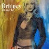 LET ME BE - BRITNEY SPEARS