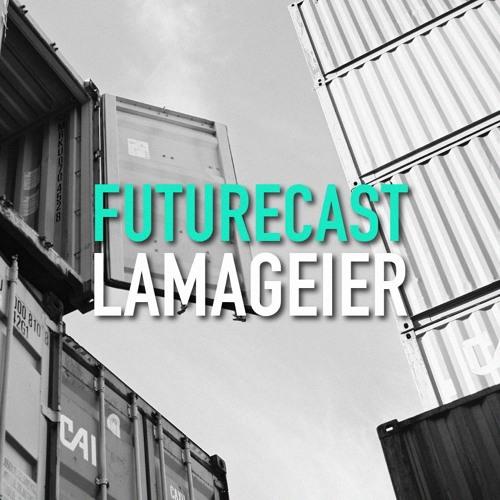 Futurecast #3 - Lamageier