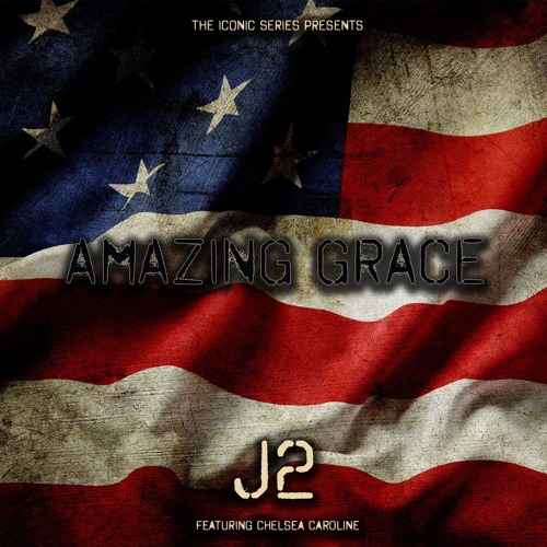 J2 'Amazing Grace' EPIC TRAILER VERSION Feat. Chelsea Caroline