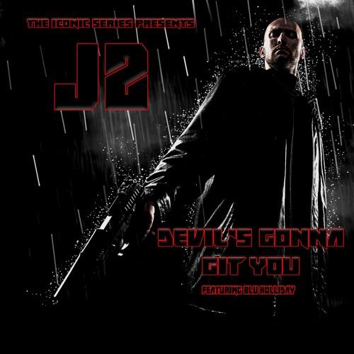 J2 'Devil's Gonna Git You' EPIC TRAILER VERSION Feat. Blu Holliday