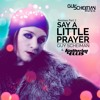Guy Scheiman & Katherine Ellis - Say A Little Prayer (Oscar Piebbal Anthem Remix)Guy Scheiman Music