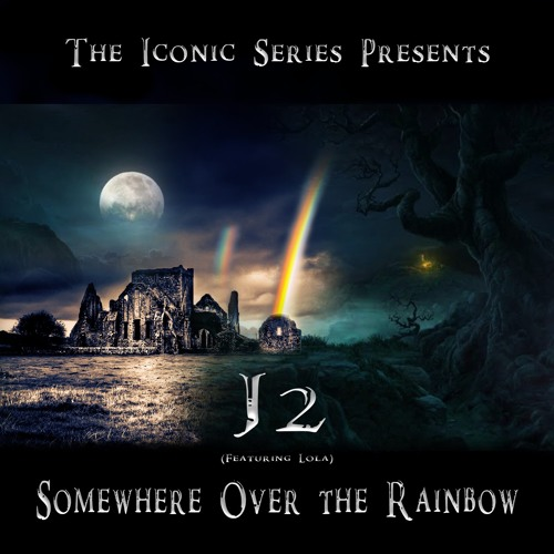 J2 'Somewhere Over The Rainbow' EPIC TRAILER VERSION Feat. Lola