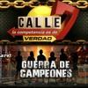 Calle 7 Guerra de Campeones (Na Na Na Oe Oe Eh) Prod. Maestro OnLine - Ruido School ft Mishel Cruz