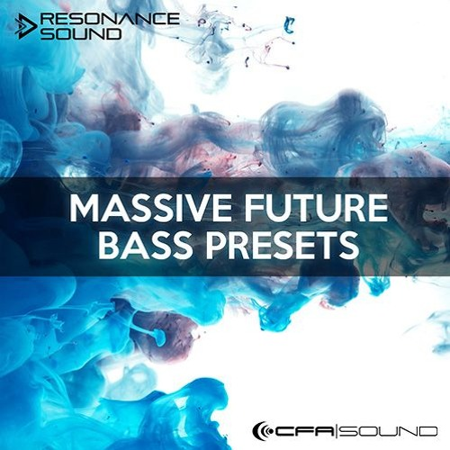 CFA-Sound - Massive Future Bass Presets