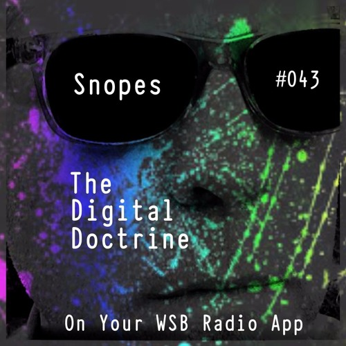 The Digital Doctrine #043 - Snopes