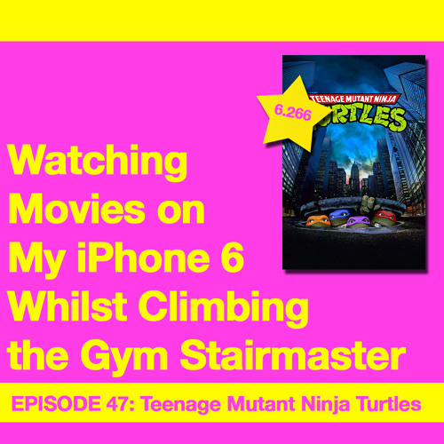 Movie Review 47: Teenage Mutant Ninja Turtles (1990)