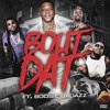 GMB - Bout Dat Ft. Boosie BadAzz