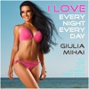 I Love Every Night Every Day Club DJ Party Remix (Tech House) ft Giulia Mihai - Greg Sletteland