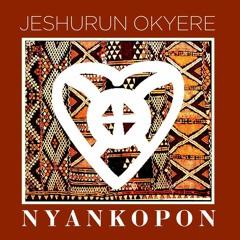Nyankopong - Jeshurun Okyere