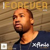 Xfinic Featuring Prince E You And I Forever Mp3